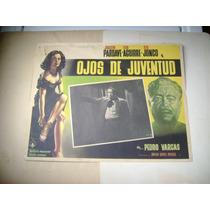Ojos De Juventud Joaquin Pardave Lobby Card Cartel Poster D