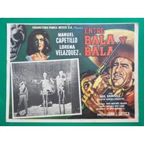 Manuel Capetillo Entre Bala Y Bala Lorena Velazquez Original