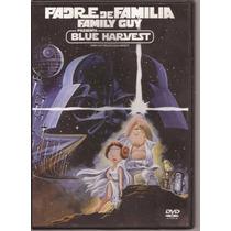 Dvd Originales Película Padre De Familia Blue Harvest