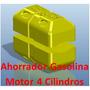Ahorrador Gasolina 4 Cilindros 40% Ahorro Instalación Gratis