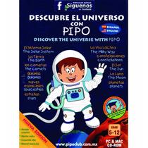 Descubre El Universo Con Pipo 100% Original