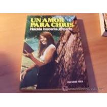 Libro Un Amor Para Chris Nacida Inocnete 6ta. Parte.