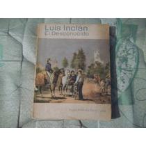 Libro Luis Inclán El Desconocido, Hugo Aranda Pamplona.