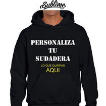 Sudadera Personalizada Estampa Tu Sudadera