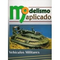 Modelismo Tanques Militares Modelos Construcción - Libro
