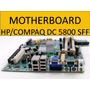 Motherboard Hp Compaq Dc5800 Sff 461536-001