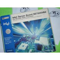 Motherboard Intel Server Board Se7505vb2, Dual Xeon