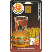 Tarj Burger King Con Chip Gd