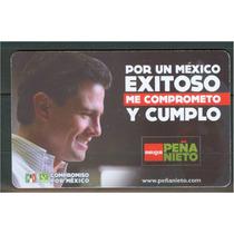 Tarj De Prepago, Por Un Mexico Exitoso Epn