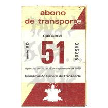 Roli Kustoms Boleto Abono Transporte Ruta 100 Metro Df 51