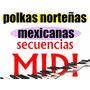 Secuencia Midi Polkas Mexicanas En Secuencias Midi, Una Edic