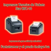 Impresora Termica Para Tickets Star Bsc-10 Super Precio