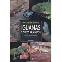 Iguanas E Iguanidos: Terrarios - Libro