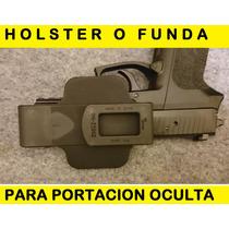 Holster O Funda Para Portacion Oculta Glock Beretta