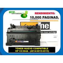 Toner Nuevo Compatible Hp Cc364a (4014/4015/4515)