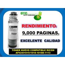 Toner Nuevo Compatible Ricoh Aficio1015/1018-1018d-1113