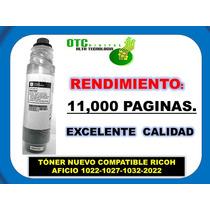 Toner Nuevo Compatible Ricoh Aficio 1022-1027-1032-2022 Vbf