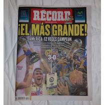 America Campeón Apertura 2014 Periodico Record