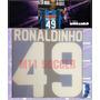 Estampados Queretaro 13-14 Local #49 Ronaldinho