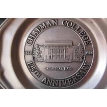 Plato Peltre Schapman College Memorial Hall 125 Aniversario