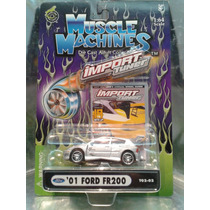 Muscle Machines - 01 Ford Fr200 Focus Del 2002
