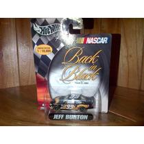 Hot Wheels Racing Nascar Serie 99 Jeff Burton Back In Black