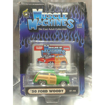 Muscle Machines - 50 Ford Woody Del 2000 En Blister