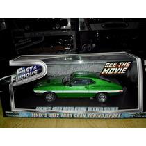 1:43 Ford Torino Sport 1972 Rapido Y Furioso Greenlight