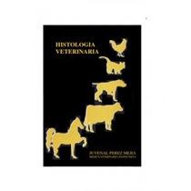 Histología Veterinaria - Libro Nuevo