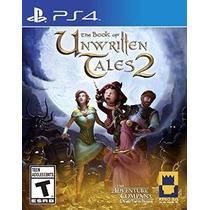 El Libro De Los Cuentos Unwritten 2 - Playstation 4
