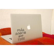 Vinil Decorativo Para Laptop Más Amor Por Favor