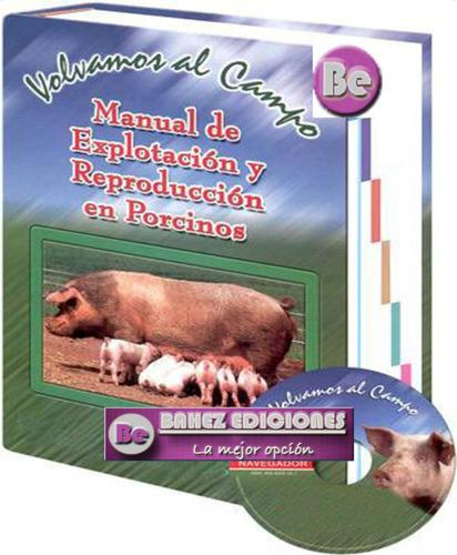 Manual De Explotacion Y Reproduccion En Porcinos 1 Vol Dimas
