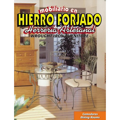 Mobiliario en hierro forjado 4 vols daly libros educativos for Comedores hierro forjado